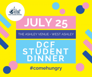 July 25 DCF Student Dinner @ Andolinis/The Ashley
